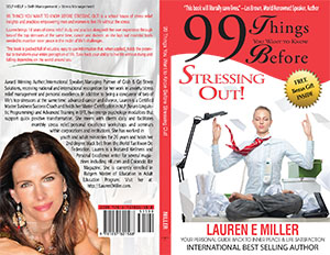 99 Things You Want to Know Before Stressing Out! by Lauren E Miller